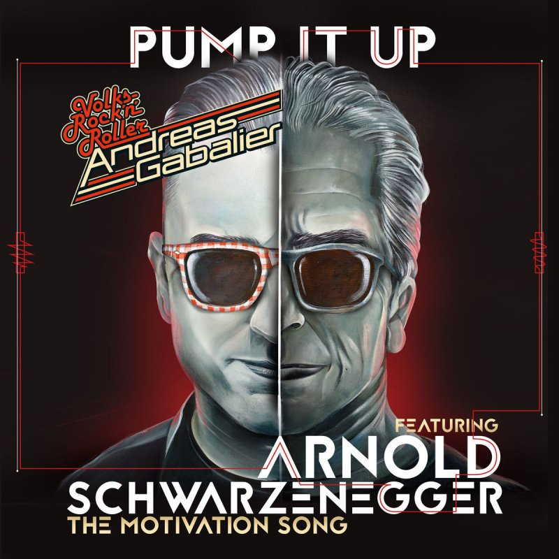 Andreas Gabalier Feat Arnold Schwarzenegger Pump It Up