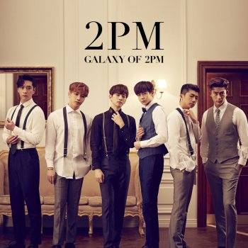 Testi GALAXY OF 2PM<リパッケージ>