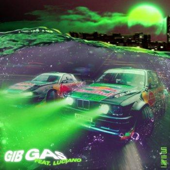 Testi Gib Gas (feat. Luciano) - Single