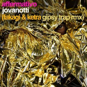 Testi Affermativo (Takagi & Ketra Gipsy Trap Remix)