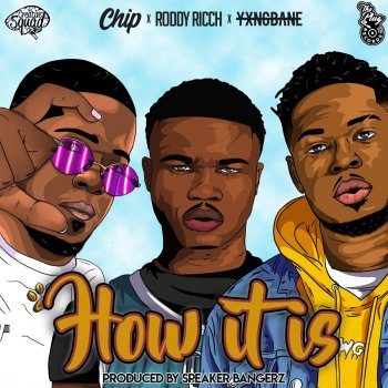 How It Is (feat. The Plug) by Roddy Ricch feat. Chip, Yxng Bane & The Plug - cover art