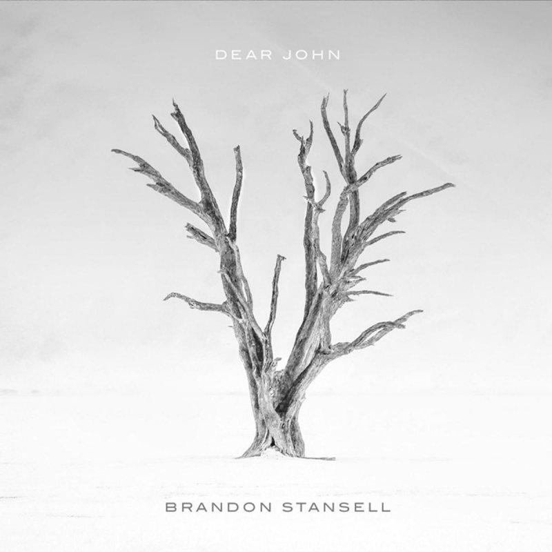 Brandon Stansell Dear John Lyrics Musixmatch