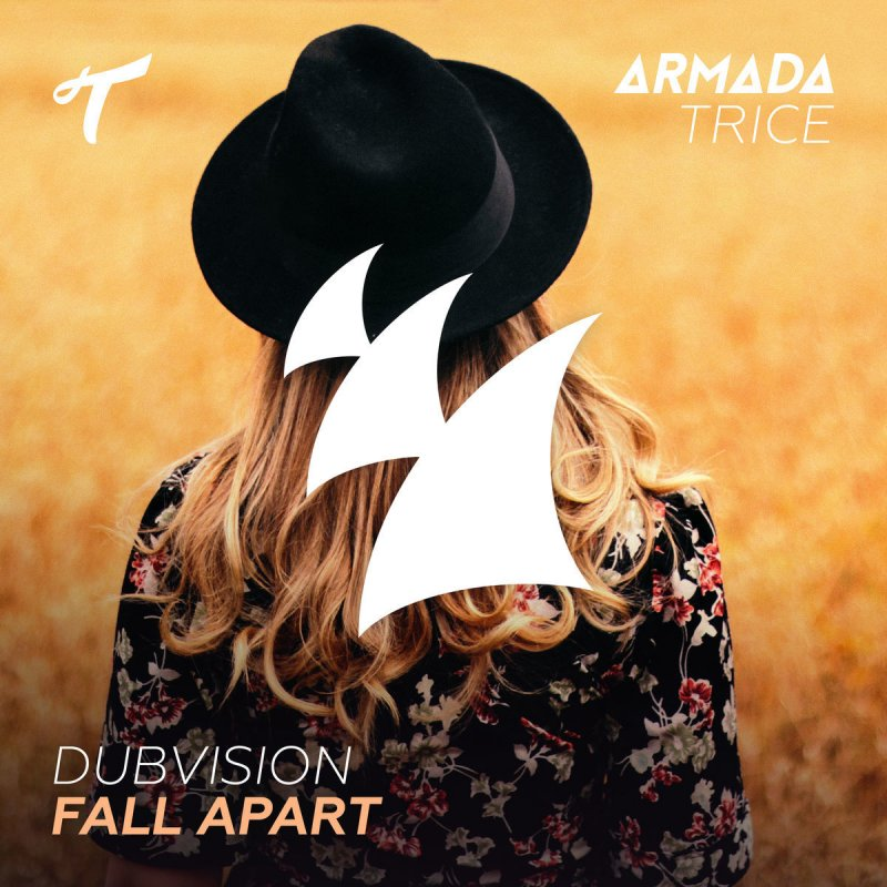 Fall Apart: Dubvision - Fall Apart Lyrics