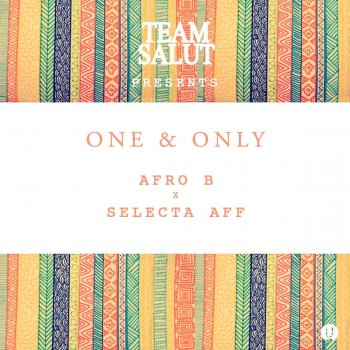 Testi One & Only (feat. Selecta Aff)