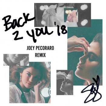 Back to You (Joey Pecoraro Remix)                                                     by Selena Gomez – cover art