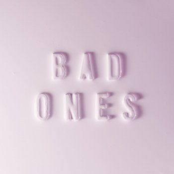 Bad Ones lyrics – album cover