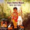 Datta Raja Maya Baapa Tarire