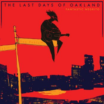 Testi The Last Days of Oakland