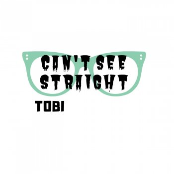 Can't See Straight Can't See Straight - lyrics
