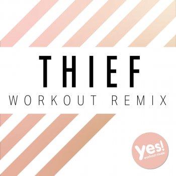 Testi Thief (Workout Remix)
