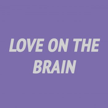Testi Love On the Brain (Piano Instrumental) [Karaoke Version]
