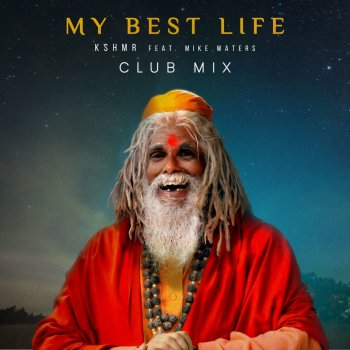 Testi My Best Life (Club Mix) [feat. Mike Waters] - Single