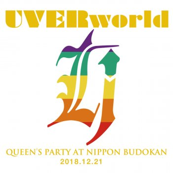 Testi UVERworld QUEEN'S PARTY at Nippon Budokan 2018.12.21