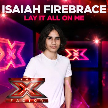 Testi Lay It All On Me (X Factor Recording)