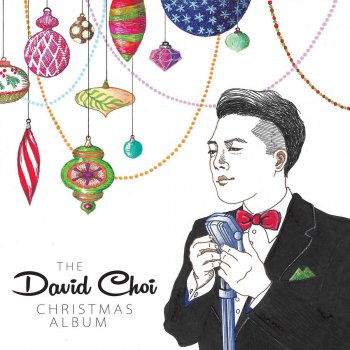 The David Choi Christmas Album Away in a Manger - lyrics