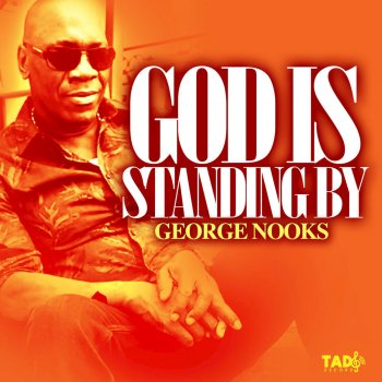 Testi God Is Standing By
