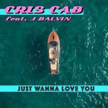 Testi Just Wanna Love You (feat. J. Balvin)