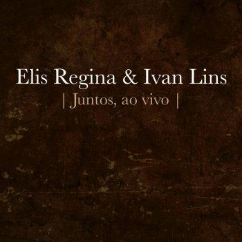 Testi Elis Regina e Ivan Lins - Juntos (Ao Vivo)