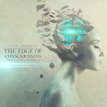 Testi The Edge of Consciousness (feat. Lara Ausensi)