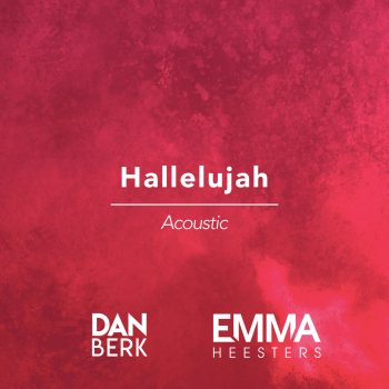 Testi Hallelujah (Acoustic) [with Emma Heesters]