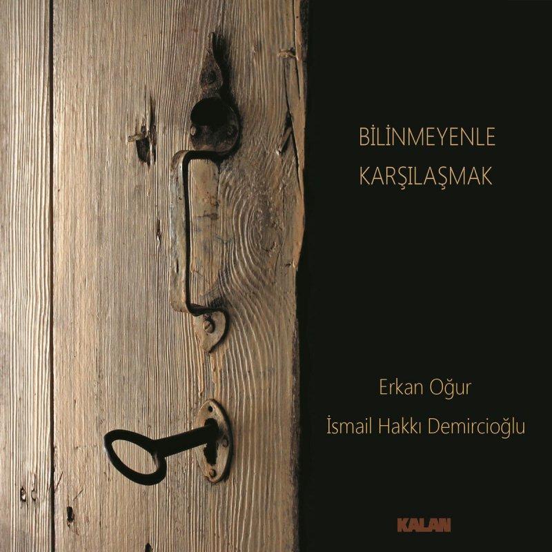 Erkan Oğur feat. İsmail Hakkı Demircioğlu - Sen Benden Gittin Gideli Lyrics  | Musixmatch