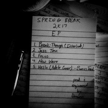 Testi Spring Break 2k17 EP