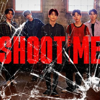 Shoot Me by DAY6 - cover art
