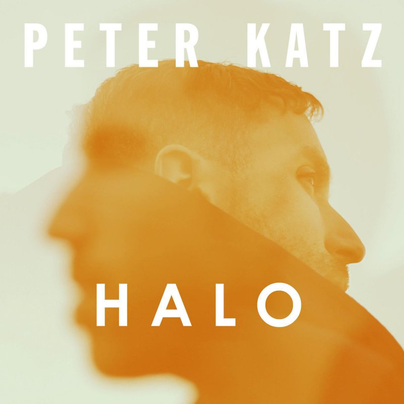 Peter Katz - Halo Lyrics | Musixmatch