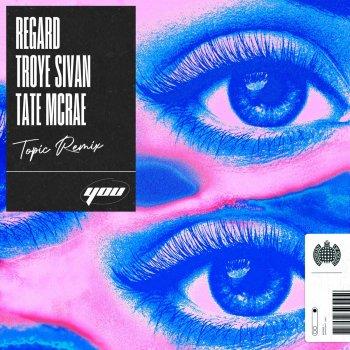 Testi You (Topic Remix) [feat. Troye Sivan & Tate McRae] - Single