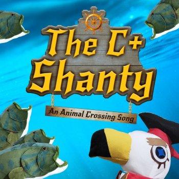 Testi The C+ Shanty: An Animal Crossing Song - Single