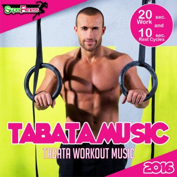 Testi Tabata Workout Music 2016 (20 Sec. Work & 10 Sec. Rest Cycles)