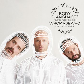 Testi Get Physical Music Presents: Body Language, Vol. 17 by WhoMadeWho