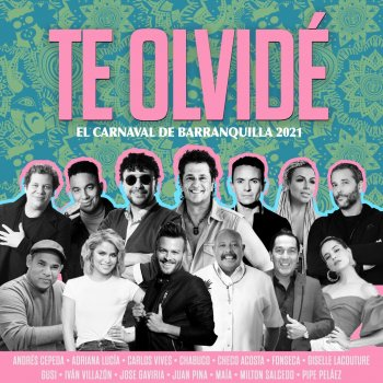 Testi Te Olvidé: el Carnaval de Barranquilla 2021 - Single