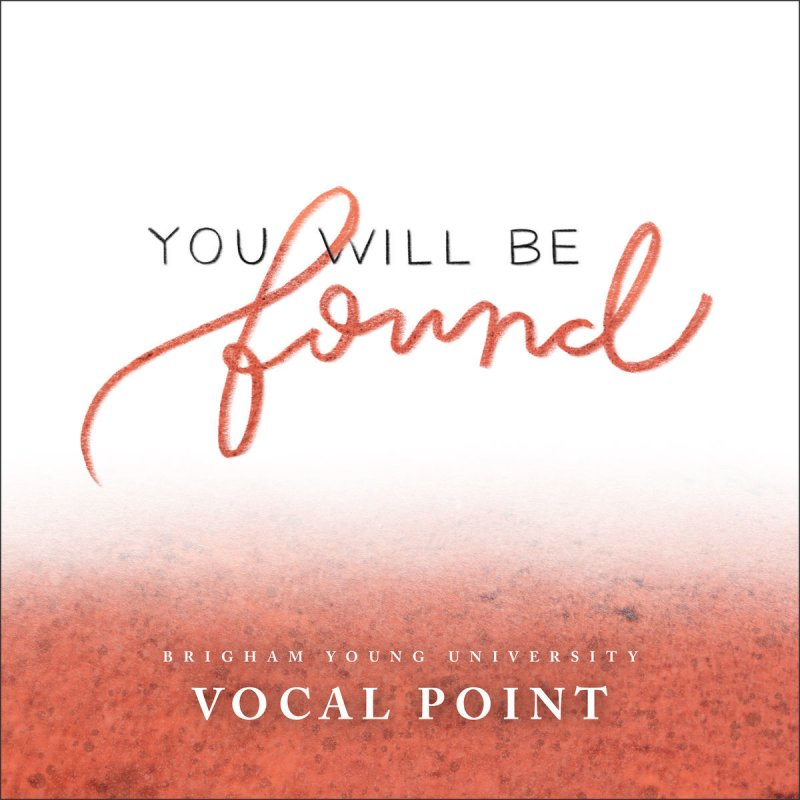 Byu Vocal Point You Will Be Found From Dear Evan Hansen Lyrics Musixmatch Lyrics of you will be found. dear evan hansen lyrics musixmatch