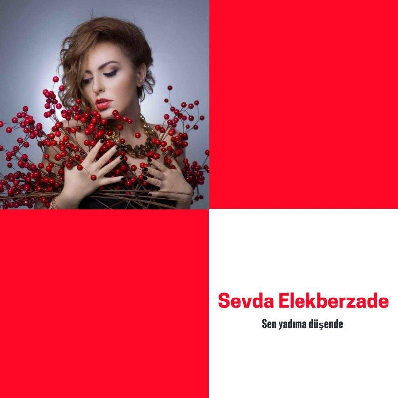 Sevda Alekberzade Sen Yadima Dusende Lyrics Musixmatch