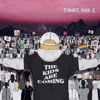 The Kids Are Coming by Tones and I - cover art