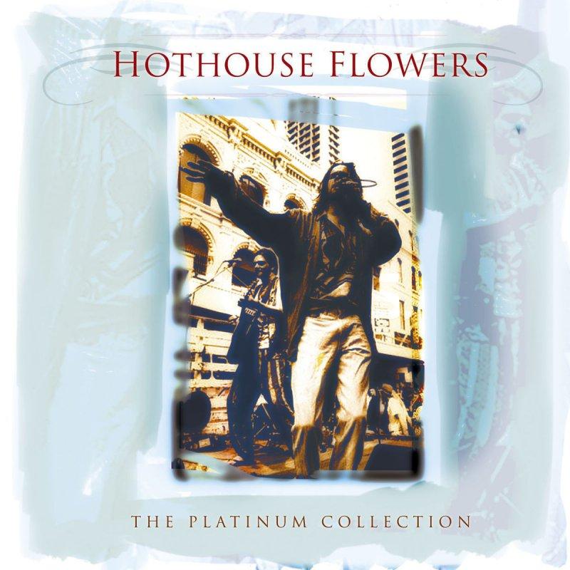 Hothouse Marketing: Hothouse Flowers - Emotional Time Lyrics