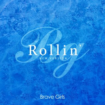 Rollin' (New Version) by Brave Girls - cover art