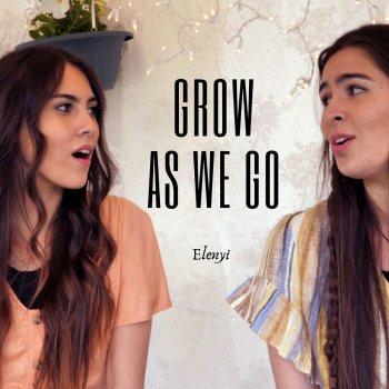 Grow As We Go By Elenyi Album Lyrics Musixmatch Alex hope, ben abraham, ben platt lyrics powered by www.musixmatch.com. musixmatch