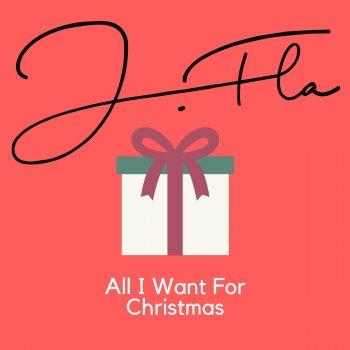 All I Want For Christmas Lyrics.All I Want For Christmas Is You By J Fla Album Lyrics
