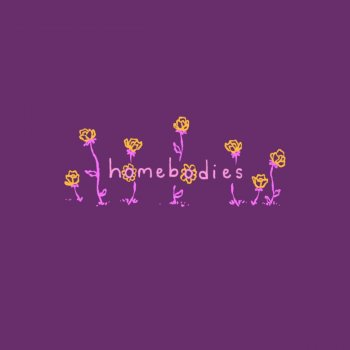 Testi Homebodies - Single