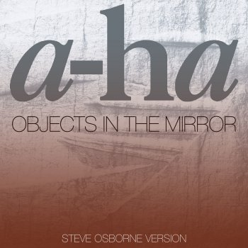 Testi Objects in the Mirror (Steve Osborne Version)