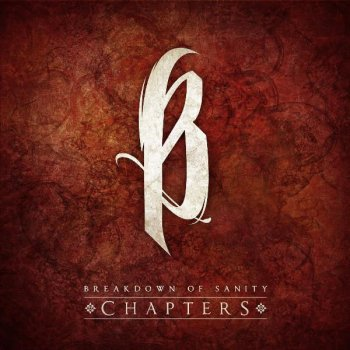 Chapters - Single                                                     by Breakdown of Sanity – cover art