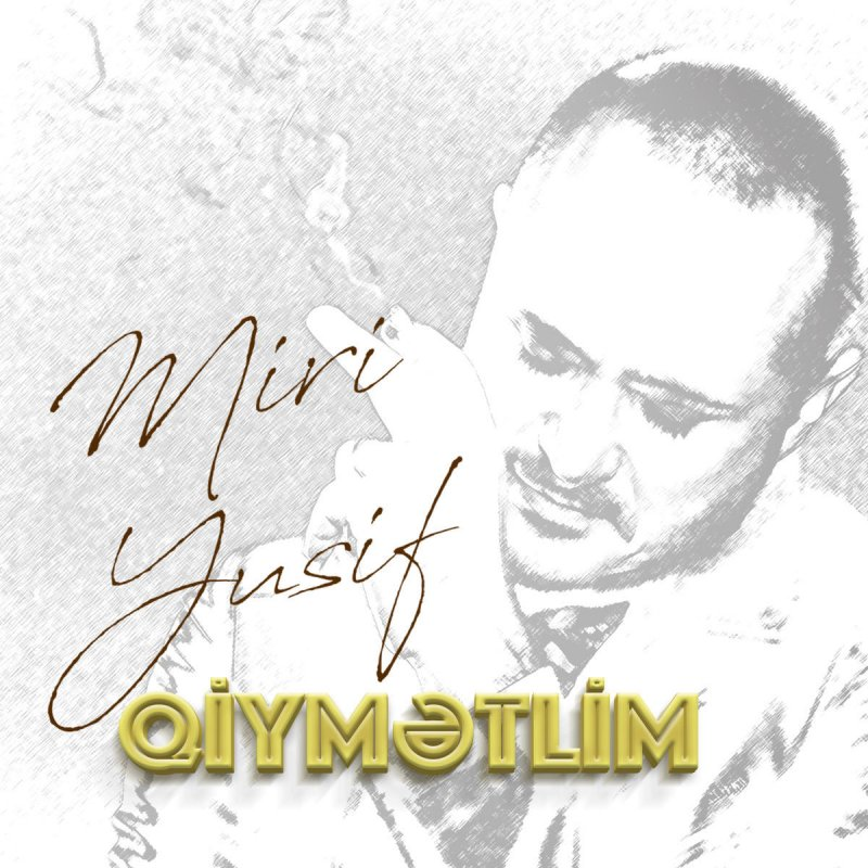 Miri Yusif Qiymətlim Lyrics Musixmatch
