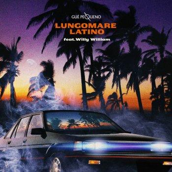 Testi Lungomare Latino (feat. Willy William) - Single