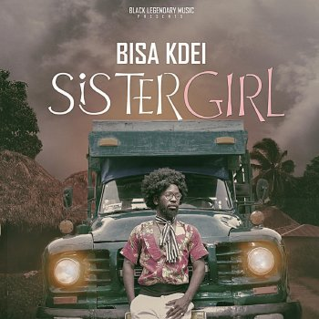 Sister Girl                                                     by Bisa Kdei – cover art