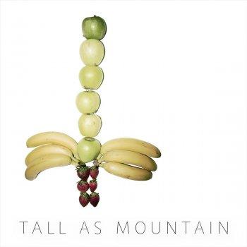 Testi Tall as Mountain