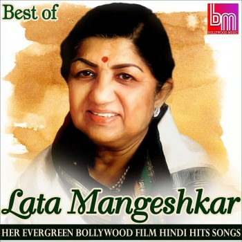Testi Best of Lata Mangeshkar: Her Evergreen Bollywood Film Hindi Hits Songs
