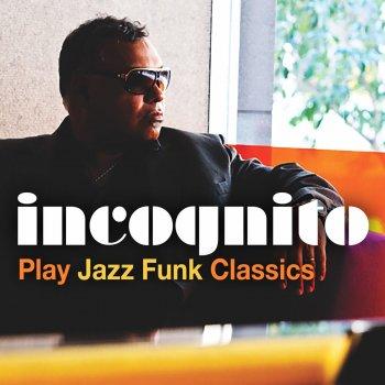 Testi Incognito Play Jazz Funk Classics