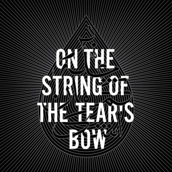 On the String of the Tear's Bow - cover art
